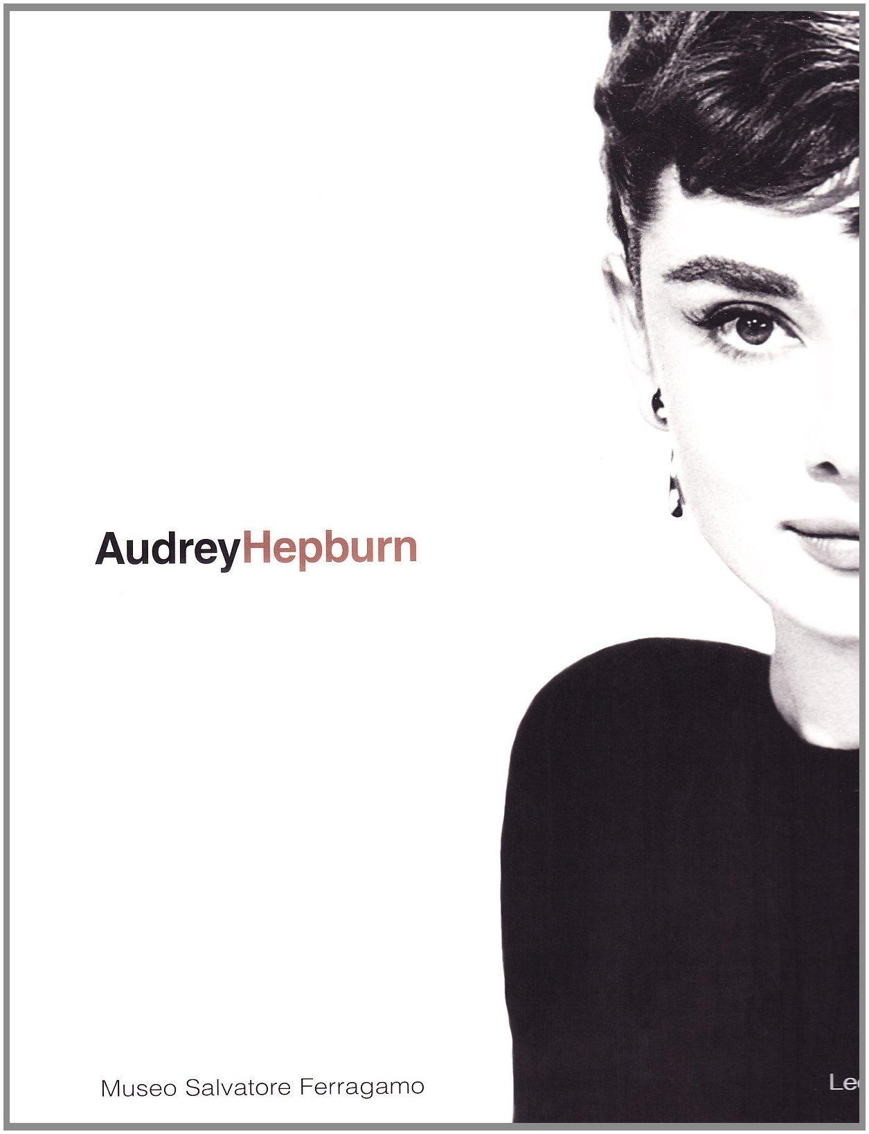 Audrey Hepburn: una donna, lo stile. Catalogo della mostra (Firenze, 1 maggio-1 luglio 1999). Ediz. italiana e inglese (Inglese) Copertina flessibile – 18 mag 1999 S. Ricci G. Bauzano Leonardo Arte 887813550X