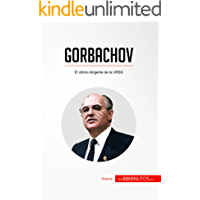 Gorbachov: El último dirigente de la URSS (Historia)