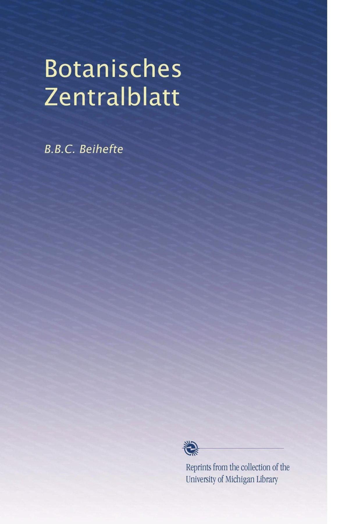 Botanisches Zentralblatt: B.B.C. Beihefte (Volume 52) (German Edition) PDF