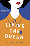 Living the Dream: A millennial tale about friendship, creative jobs and a quarter-life crisis