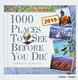 Tageskalender 2019 - 1000 Places To See Before You Die: In 365 Tagen um die Welt