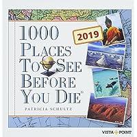 Tageskalender 2019 - 1000 Places To See Before You Die: In 365 Tagen um die Welt