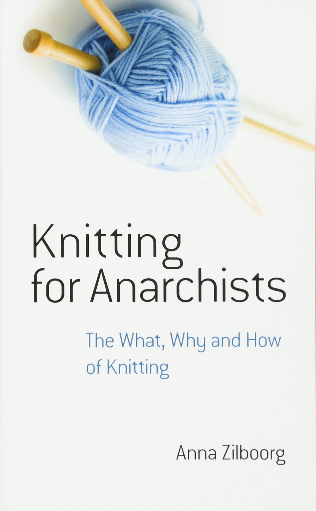 Download Knitting for Anarchists: The What, Why and How of Knitting (Dover Knitting, Crochet, Tatting, Lace) ebook