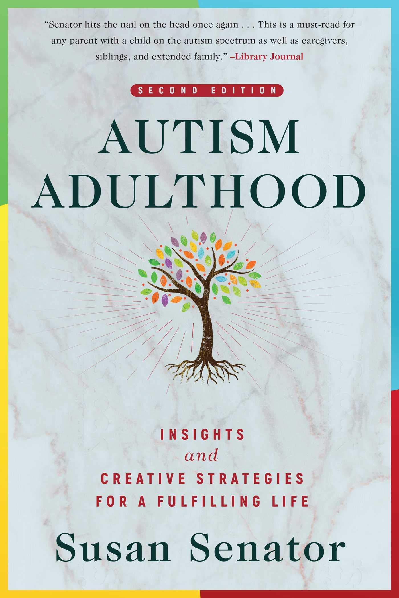 Autism Adulthood: Insights and Creative Strategies for a ...