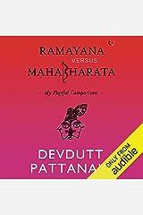 Ramayana Versus Mahabharata: My Playful Comparison Audible Audiobook
