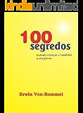 100 Segredos: Usando crenças e símbolos a seu favor