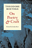 On Poetry and Craft: Selected Prose: 1 (Writing Re: Writing)