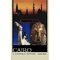 Cairo: A Cultural History