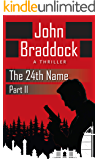 The 24th Name, Part II: A Thriller