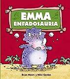 Emma Enfadosauria (Primeros Lectores (1-5 Años) - Dinosaurios)