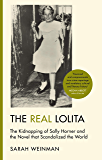 The Real Lolita: The Kidnapping of Sally Horner and the Novel that Scandalized the World (English Edition)