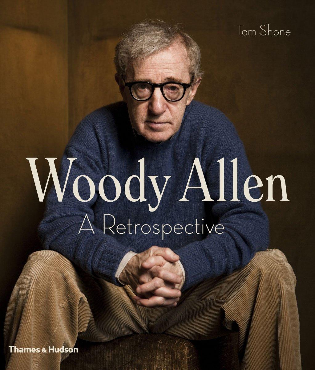 woody allen a retrospective co uk tom shone woody allen a retrospective co uk tom shone 9780500517987 books