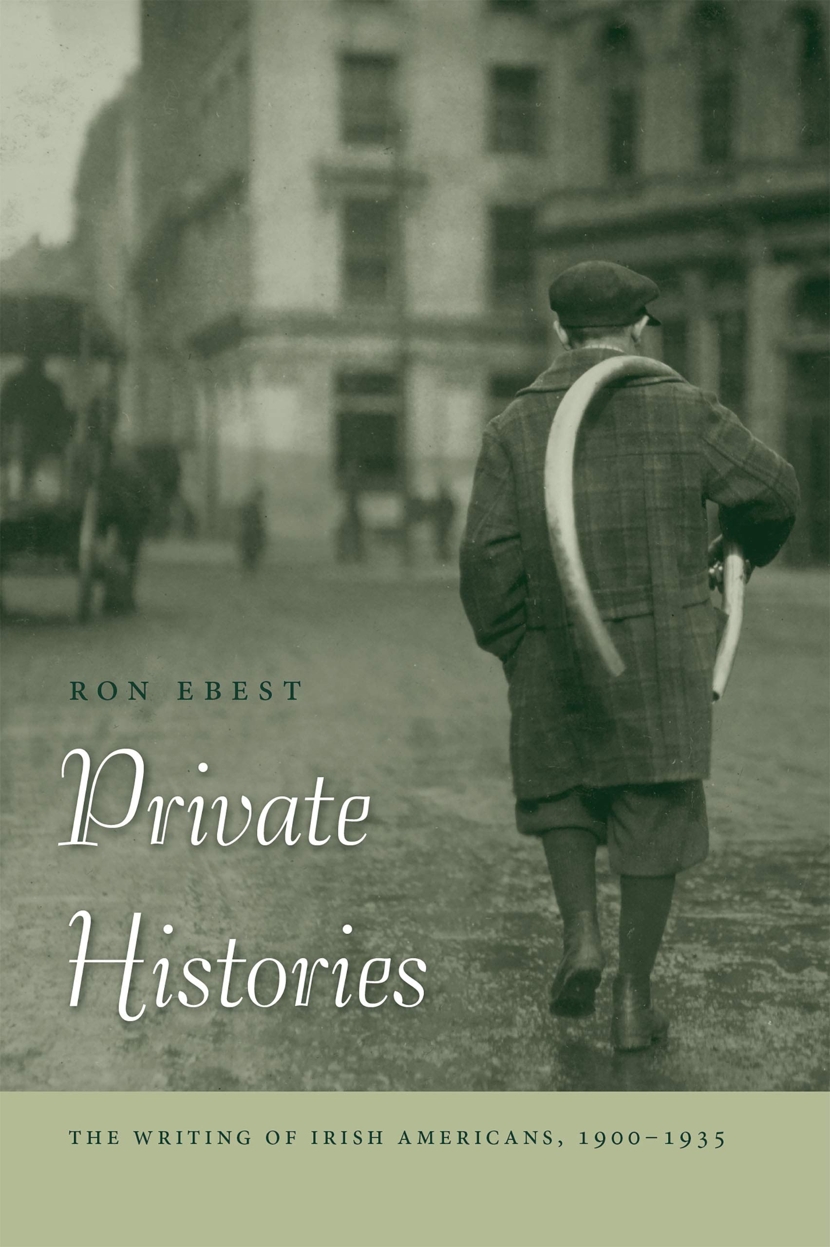 Private Histories: The Writing of Irish Americans, 1900–1935 ...