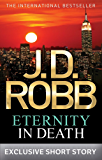 Eternity In Death: In Death Novella