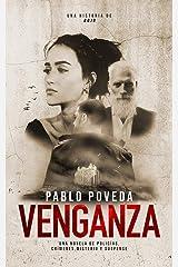 Venganza: una historia de Rojo: Una novela de policías, crímenes, misterio y suspense (Detectives novela negra nº 3) (Spanish Edition) Kindle Edition
