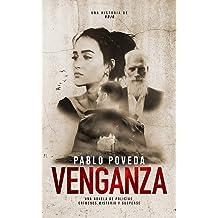 Venganza: una historia de Rojo: Una novela de policías, crímenes, misterio y suspense (Detectives novela negra nº 3) (Spanish Edition) Jan 16, 2019