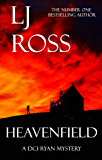 Heavenfield: A DCI Ryan Mystery (The DCI Ryan Mysteries Book 3) (English Edition)