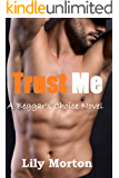 Trust Me (Beggar's Choice Book 2)