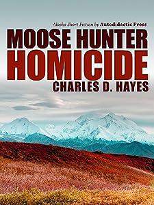 Moose Hunter Homicide