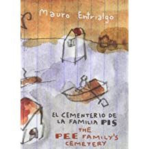 The Pee Familys Cementery (Spanish and English Edition) Nov 30, 2009