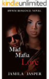 Mad Mafia Love: Complete Mafia Romance Trilogy (3 Book Box Set) (Becoming A Riccardi 4)