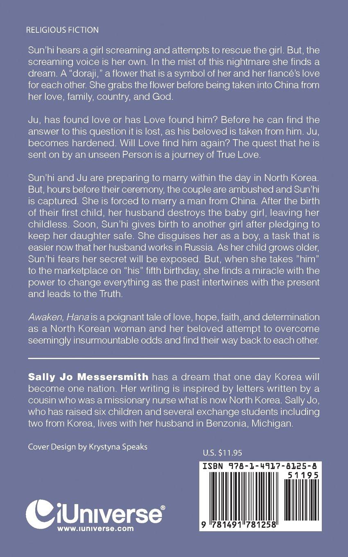 Awaken Hana Sally Jo Messersmith 9781491781258 Amazon Books