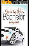 Ineligible Bachelor