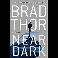 Near Dark: A Thriller (The Scot Harvath Series Book 20)