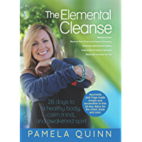 The Elemental Cleanse: 28 days to a healthy body, calm mind and awakened spirit (English Edition)