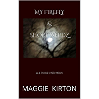 My Firefly & Short Werdz: a 4-book collection (English Edition)