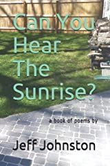 Can You Hear The Sunrise? Paperback
