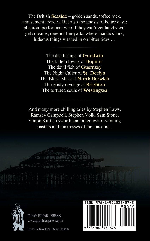 Terror Tales Of The Seaside: Stephen Volk, Ramsey Campbell, Paul Finch:  9781906331375: Amazon: Books