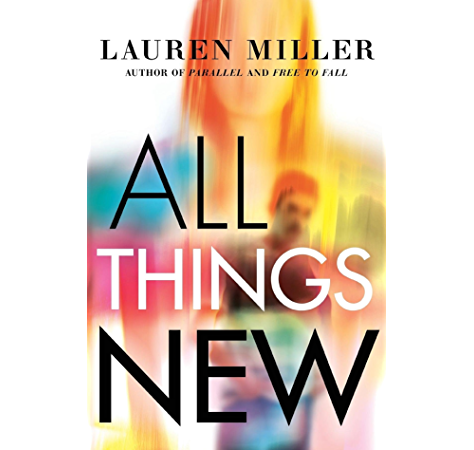 Amazon Com All Things New Ebook Miller Lauren Kindle Store