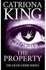 The Property (The Craig Crime Series Book 19) Kindle Edition
