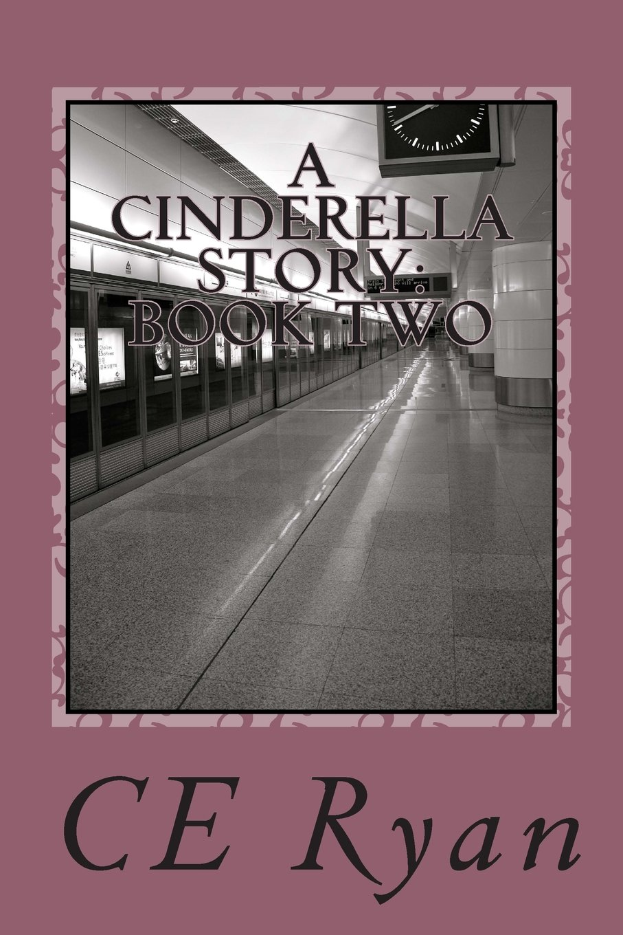 Read Online A Cinderella Story: Book Two: When Midnight Strikes (The Come-Up) (Volume 2) pdf epub