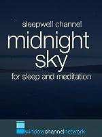 Midnight Sky for sleep and meditation
