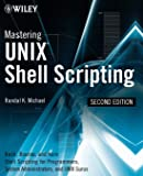 Mastering Unix Shell Scripting: Bash, Bourne, and