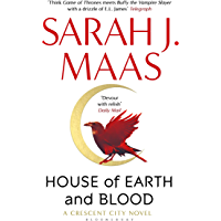 House of Earth and Blood: Winner of the Goodreads Choice Best Fantasy 2020 (Crescent City)