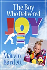 The Boy Who Delivered Joy Kindle Edition