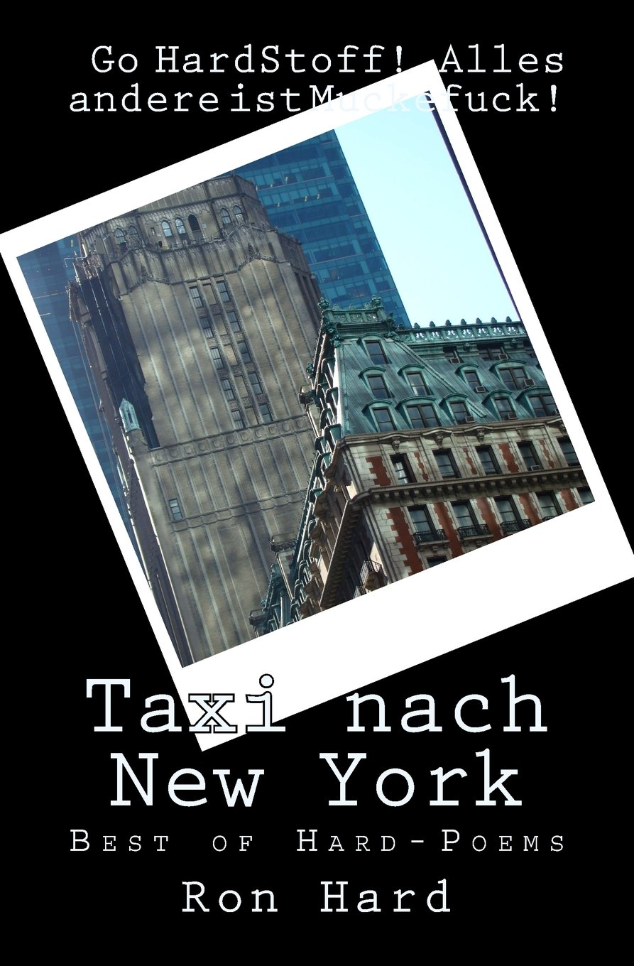 Taxi nach New York: Best of HardStoff! - Poems