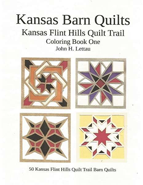 Amazon Com Kansas Barn Quilts Coloring Book One 9781723844041 Lettau John H Books