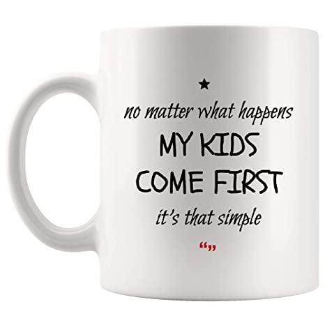 Amazon.com: Happens Kids Come First Mother Mug - Worlds ...