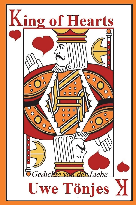 King of Hearts: Gedichte von der Liebe