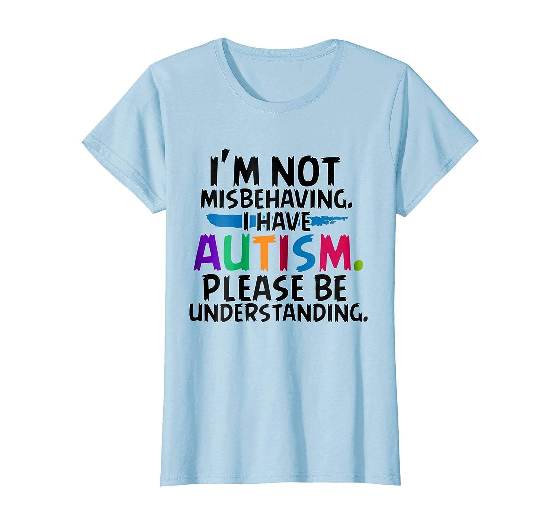Amazon Im Not Misbehaving Autism T Shirt Clothing