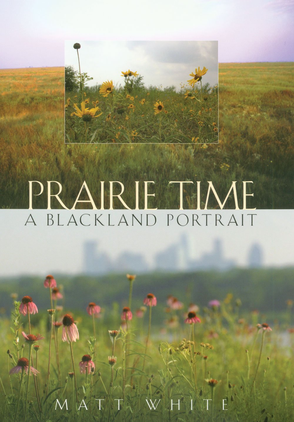 Prairie Time: A Blackland Portrait (Sam Rayburn Series on Rural Life, sponsored by Texas A&M University-Commerce) PDF