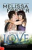 Stroke of Love (Love in Bloom: The Remingtons, Book 2)  (Volume 11)