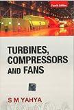 Turbines, Compressors and Fans, 4/e