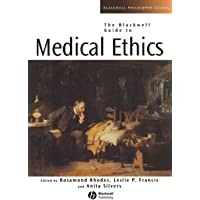 The Blackwell Guide to Medical Ethics: 21