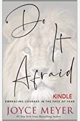 Do It Afraid: Embracing Courage in the Face of Fear: KINDLE Kindle Edition