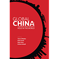 Global China: Assessing China's Growing Role in the World (English Edition)